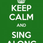 Keep Calm And Sing Along