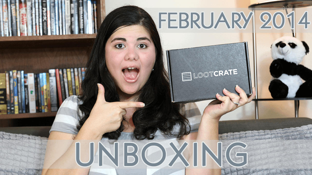 February 2014 Loot Crate Unboxing