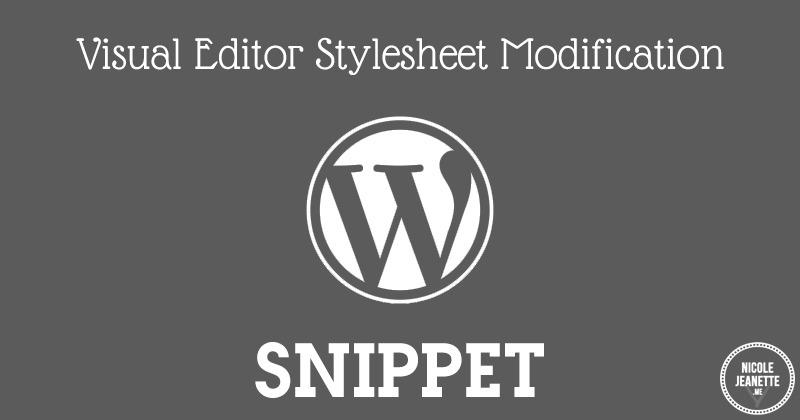 Wordpress: Visual Editor Stylesheet Modification