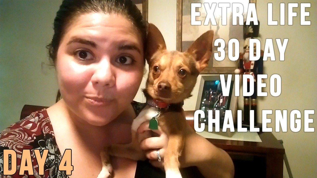 Extra Life 30 Day Video Challenge – Day 4
