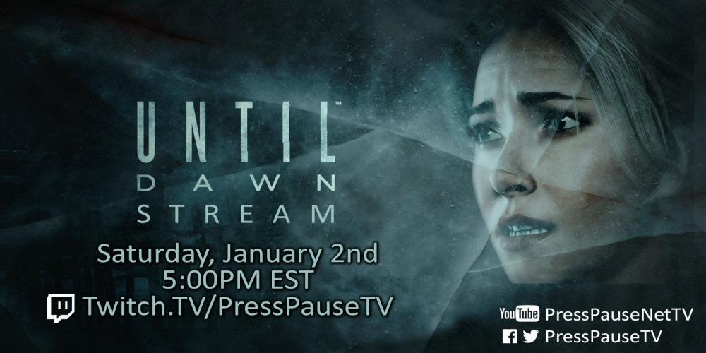 Until Dawn stream tonight!