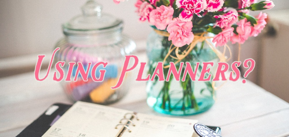 Using Planners?