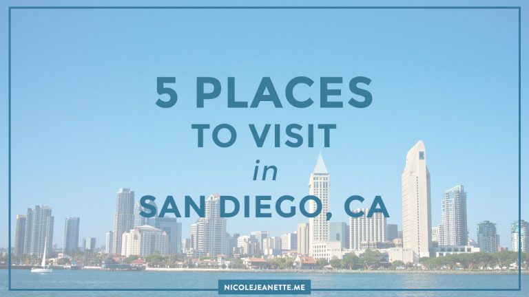 5 Places to Visit in San Diego