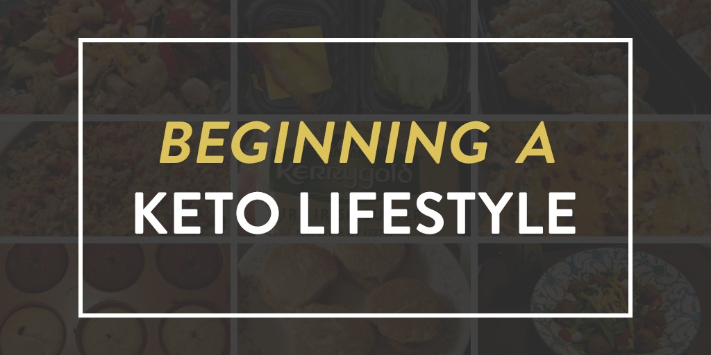 Beginning a Keto Lifestyle