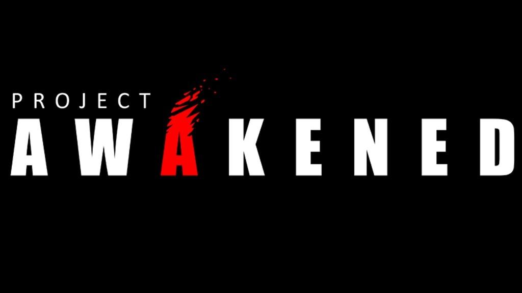 Project Awakened